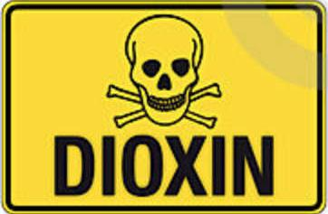dioxins are very dangerous